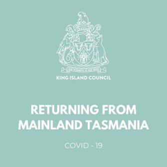 Quarantine requirements when returning from mainland Tasmania