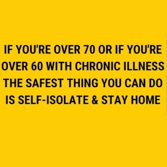 Residents aged 70 and over should self-isolate now